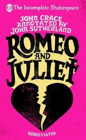 Incomplete Shakespeare: Romeo & Juliet