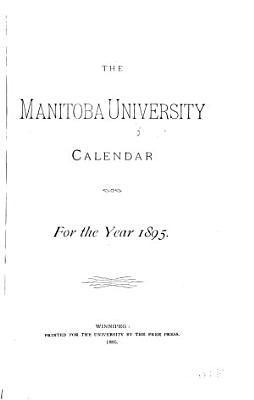 Calendar Of The University Of Manitoba