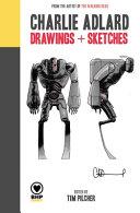 Charlie Adlard: Drawings + Sketches