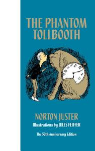 The Phantom Tollbooth 50th Anniversary Edition Book