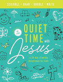 My First Quiet Time With Jesus