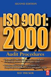 ISO 9001:2000 Audit Procedures: Edition 2