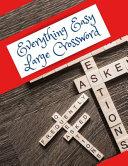 Everything Easy Large Crossword