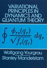 Variational Principles in Dynamics and Quantum Theory