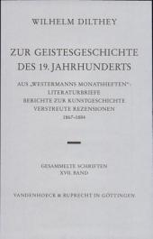 Zur Geistesgeschichte Des 19. Jahrhunderts: Aus Westermanns Monatsheften: Literaturbriefe, Berichte Zur Kunstgeschichte, Verstreute Rezensionen 1867-1884. Hrsg. Von Ulrich Herrmann