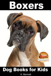 Boxers - Dog Books for Kids