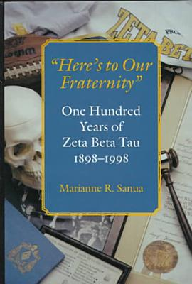 Here s to Our Fraternity