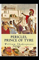 Pericles  Prince of Tyre Illustrated