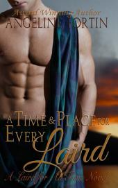 A Time and Place for Every Laird: A Laird for All Time Novel
