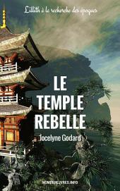 Le Temple Rebelle: Lillith à la recherche des époques
