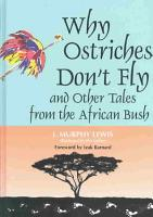 Why Ostriches Don t Fly and Other Tales from the African Bush PDF