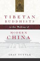 Tibetan Buddhists in the Making of Modern China PDF