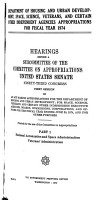 Departments of Housing  Urban Development  Space  Science  Veterans  and Certain Other Independent Agencies Appropriations for Fiscal Year 1974  Hearings Before     93 1 PDF