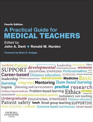 A Practical Guide for Medical Teachers E Book PDF