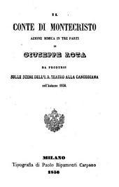Il Conte di Montecristo: azione mimica in tre parti : da prodursi sulle scene dell'I. R. Teatro alla Canobbiana nell'autunno 1856