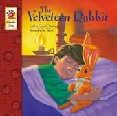 The Velveteen Rabbit, Grades PK - 3