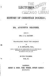 Lectures on the history of Christian dogmas: Volume 2