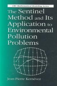 The Sentinel Method and Its Application to Environmental Pollution Problems