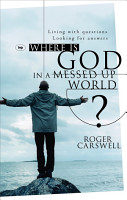 Where Is God in a Messed Up World PDF
