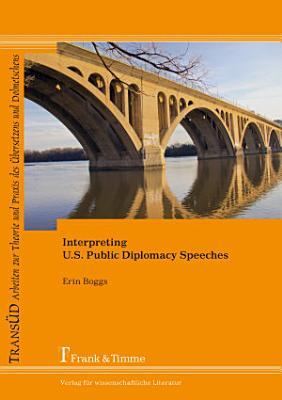 Interpreting U S  Public Diplomacy Speeches