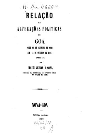 Rela    o das altera    es politicas de Goa desde 16 de set  de 1821 at   18 de out  de 1822 PDF