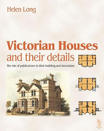 Victorian Houses and their Details PDF