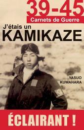 39-45 J'étais un Kamikaze: Les révélations d'un pilote de l'Armée de l'Air japonaise