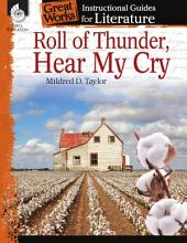 An Instructional Guide for Literature: Roll of Thunder, Hear My Cry
