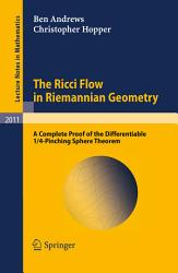 The Ricci Flow in Riemannian Geometry PDF