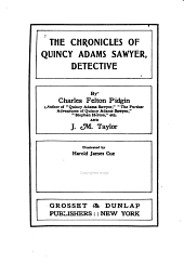 The Chronicles of Quincy Adams Sawyer: Detective