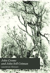 John Crome and John Sell Cotman