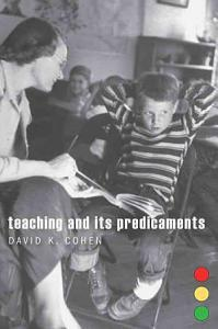 Teaching and Its Predicaments Book