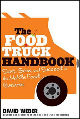 The Food Truck Handbook