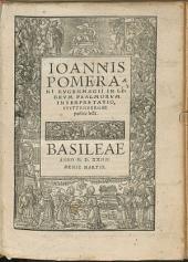Ioannis Bvgenhagii Pomerani In Librvm Psalmorvm Interpretatio: Wittembergae publice lecta : Cum Indice