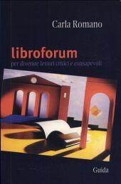 Libro forum. Per divenire lettori critici e consapevoli