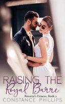 Raising the Royal Barre  Ronaria s Princes Book 2