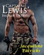 Captain Lewis' Broken Dreams: Prequel to The Brajj Series