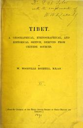 Tibet: A Geographical, Ethnographical, and Historical Sketch, Derived from Chinese Sources, Volume 2