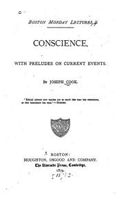 Conscience: With Preludes on Current Events