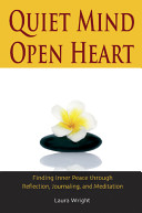 Quiet Mind  Open Heart Book