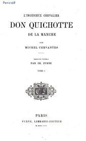 L'ingénieux chevalier Don Quichotte de la Manche: Volume1
