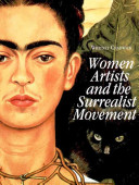 Women Artists and the Surrealist Movement Book