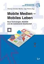 Mobile Medien - Mobiles Leben