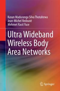 Ultra Wideband Wireless Body Area Networks