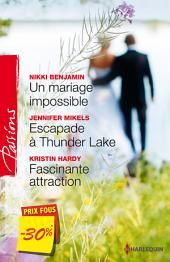 Un mariage impossible - Escapade à Thunder Lake - Fascinante attraction: (promotion)