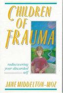 Children of Trauma