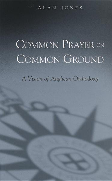 Download Common Prayer on Common Ground Book