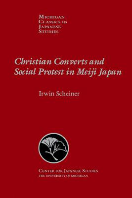 Christian Converts and Social Protest in Meiji Japan PDF