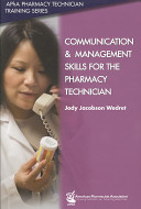 Communication and Management Skills for the Pharmacy Technician PDF