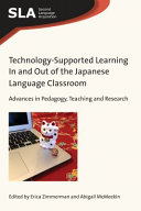 Technology Supported Learning in and Out of the Japanese Language Classroom PDF